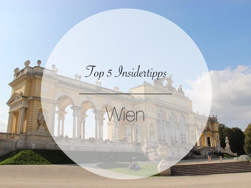 Top 5 Insidertipps Wien