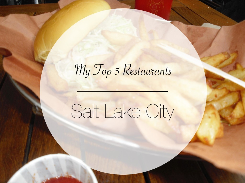 Top 5 Restaurants Salt Lake City Utah