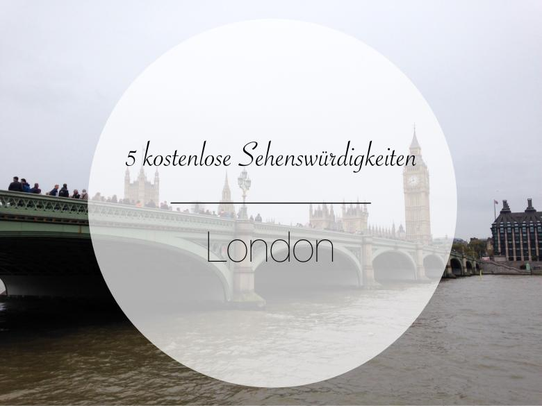5 kostenlose Sehenswürdigkeiten in London