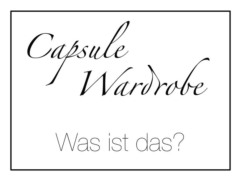Capsule Wardrobe Erklärung