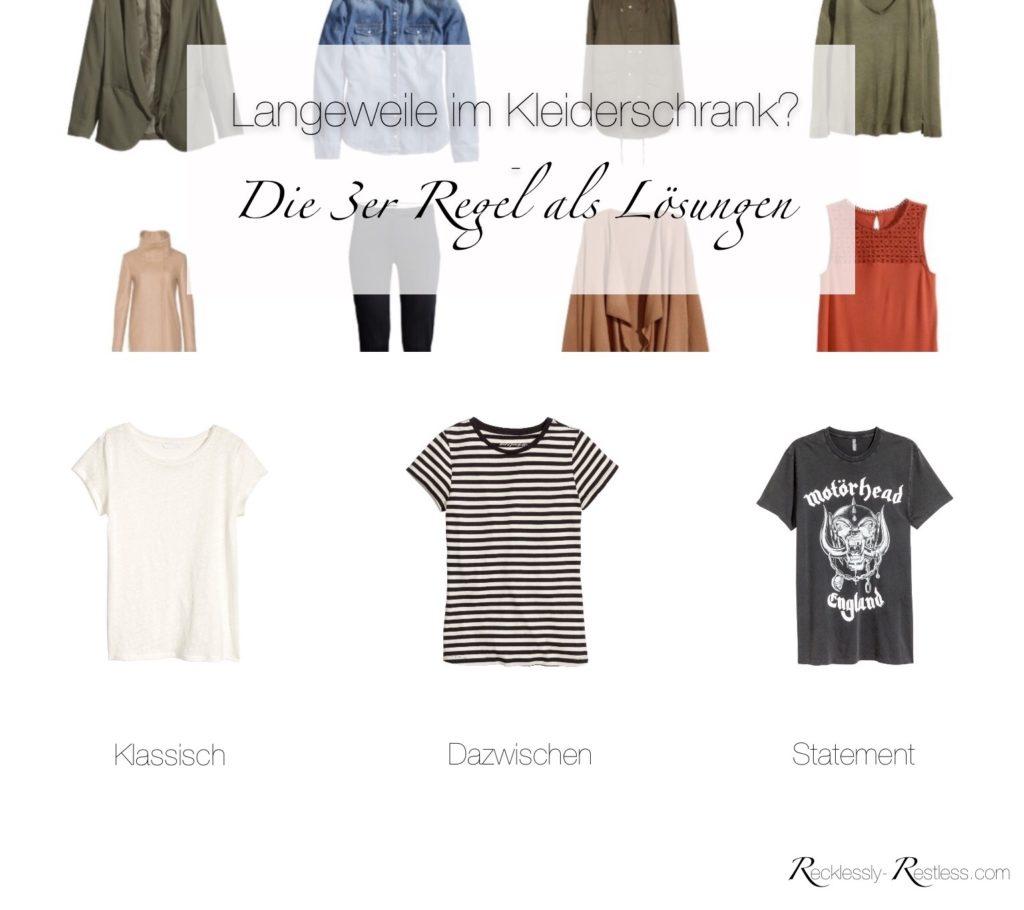 Kleidung langweilig - Die 3er Regel als Lösung