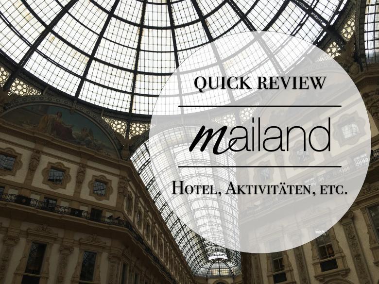 Mailand Attraktionen Wochenende