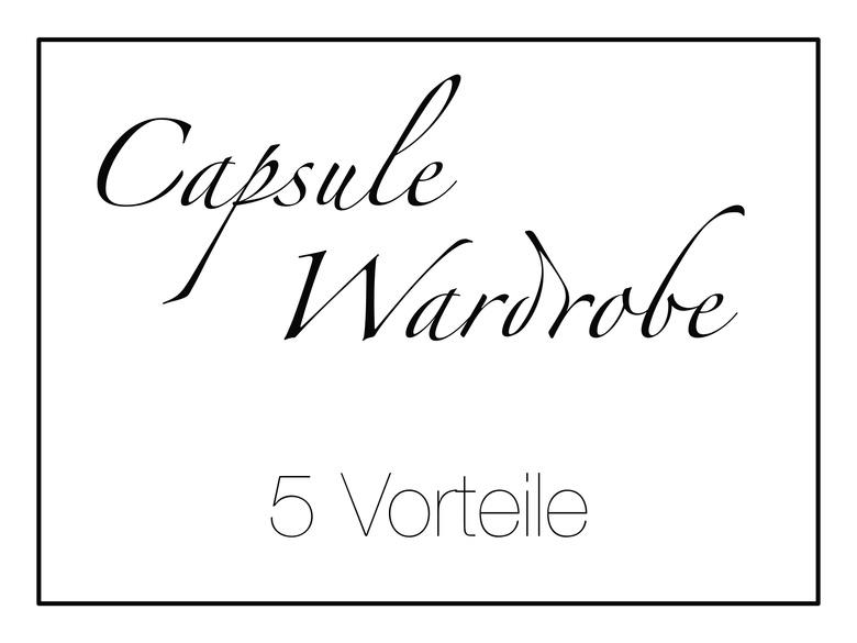 Vorteile Capsule Wardrobe