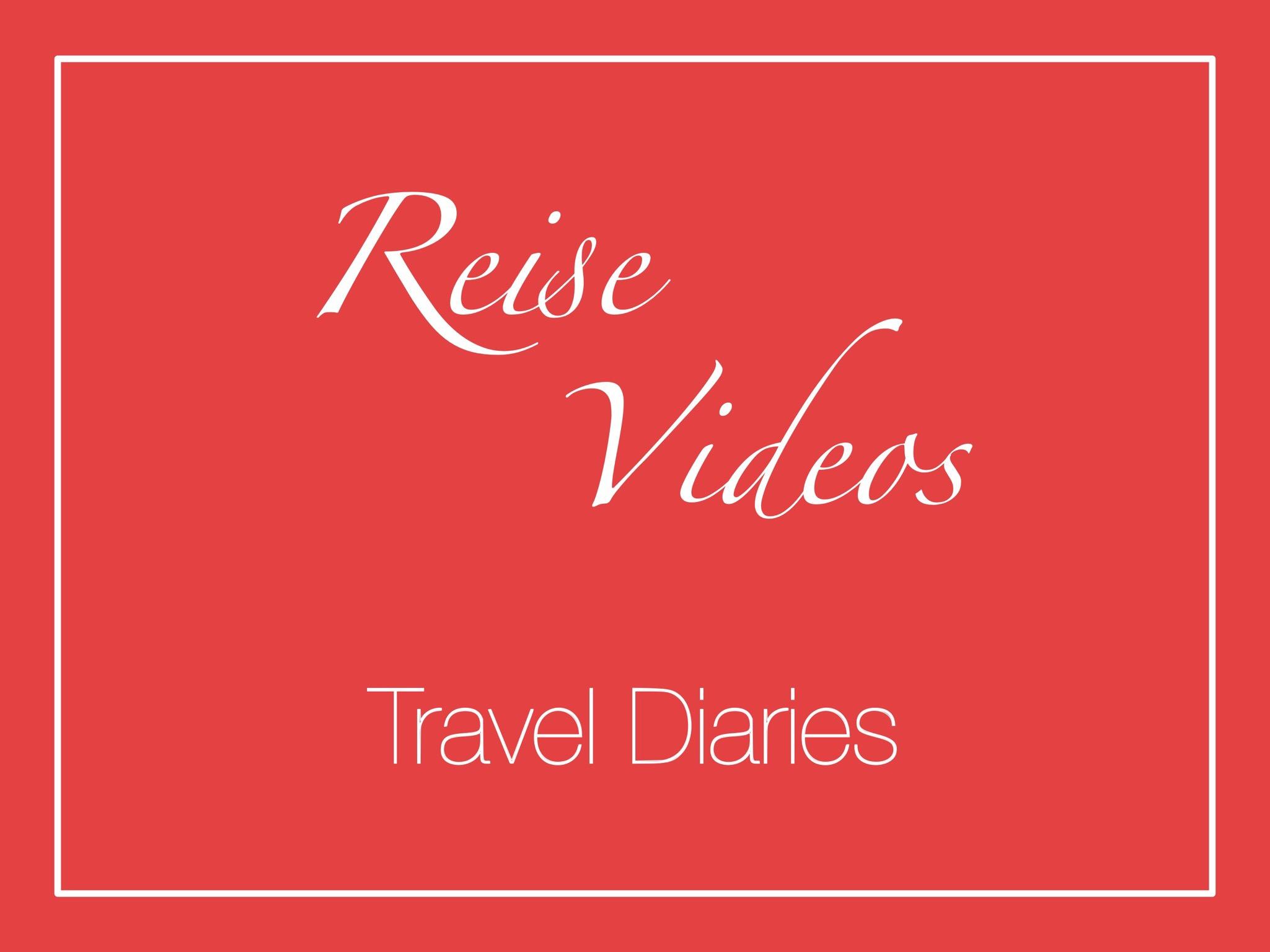 Reise Videos Travel Diaries